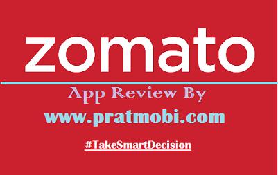 zomato app review by Pratmobi